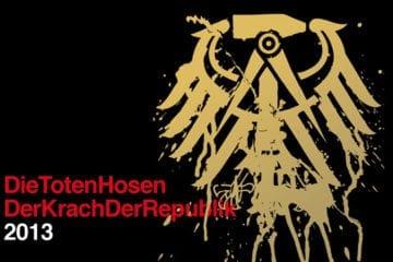 """Die Toten Hosen - """"Der Krach der Republik""""-Tour 2013 (Quelle: www.dth.de)"""