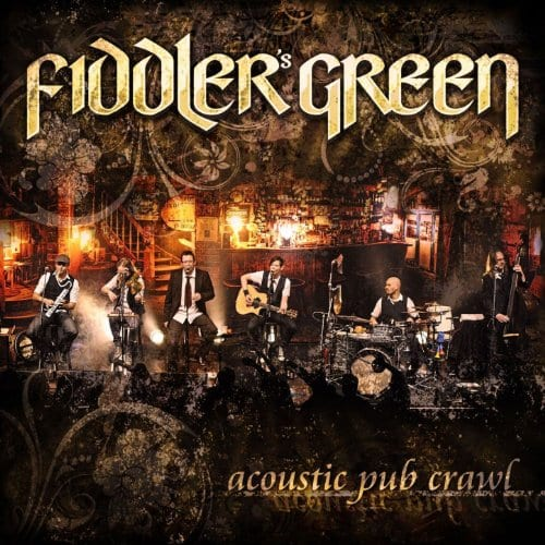 Cover: Fiddler's Green - Acoustic Pub Crawl