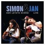 Cover: Simon & Jan - Der letzte Schrei live