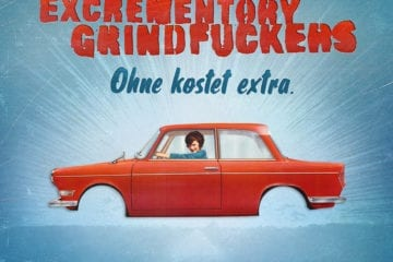 Excrementory Grindfuckers: Releaseparty am 24. Mai