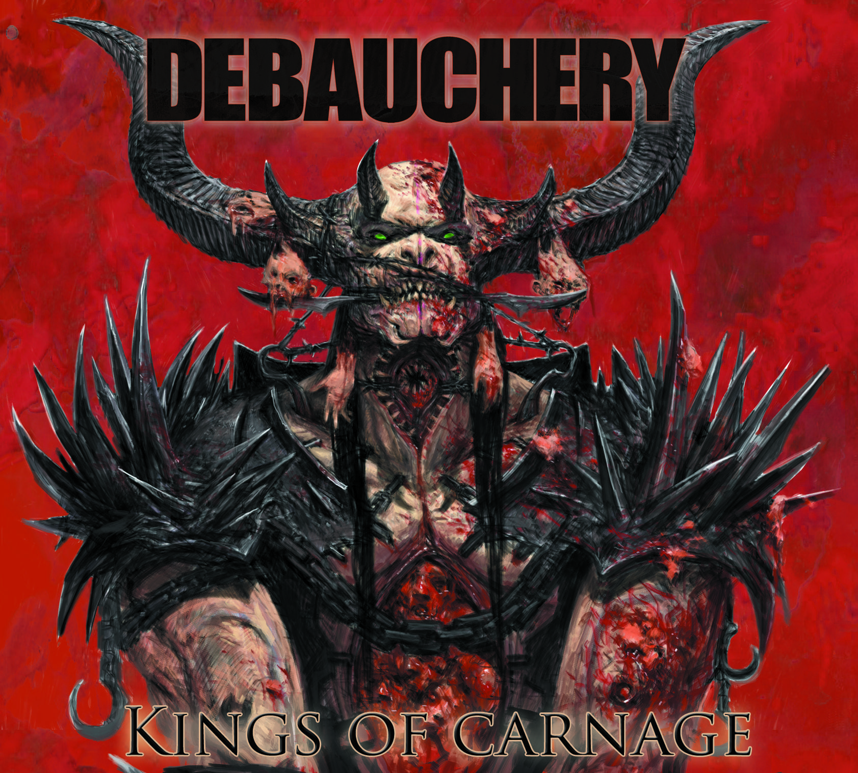 Cover: Debauchery - Kings Of Carnage