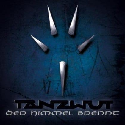 Cover: Tanzwut - Der Himmel brennt
