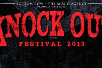 Knock Out Festival 2013: VIP-Tickets ausverkauft
