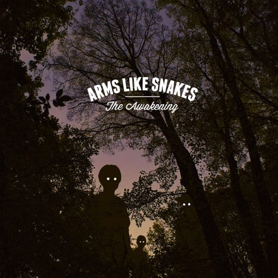 Cover: Arms Like Snakes - The Awakening