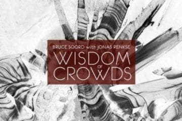 Cover: Bruce Soord with Jonas Renske - Wisdom of Crowds