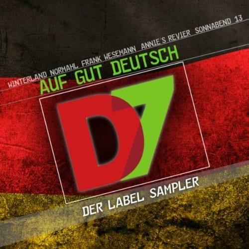 Cover: D7 - Labelsampler - Auf gut Deutsch