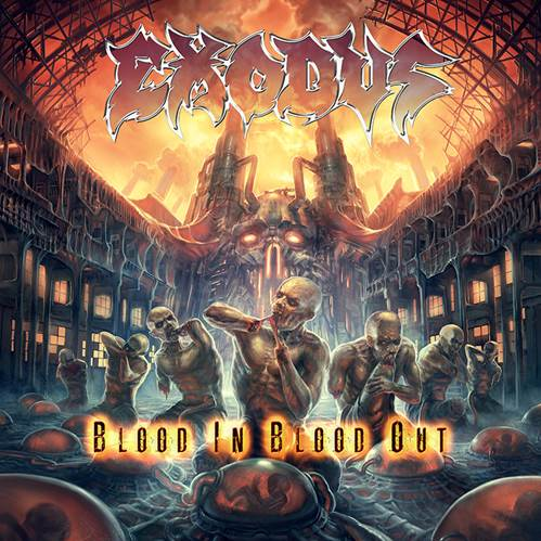 Coverartwork: Exodus - Blood in, Blood Out
