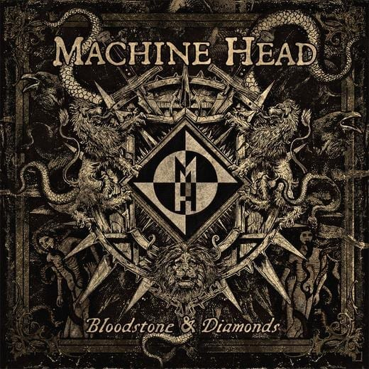 Cover: Machine Head - Bloodstone & Diamonds