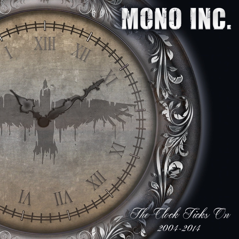 Cover: Mono Inc. - The Clocks Ticks On 2004-2014