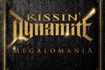 Cover: Kissin' Dynamite - Megalomania
