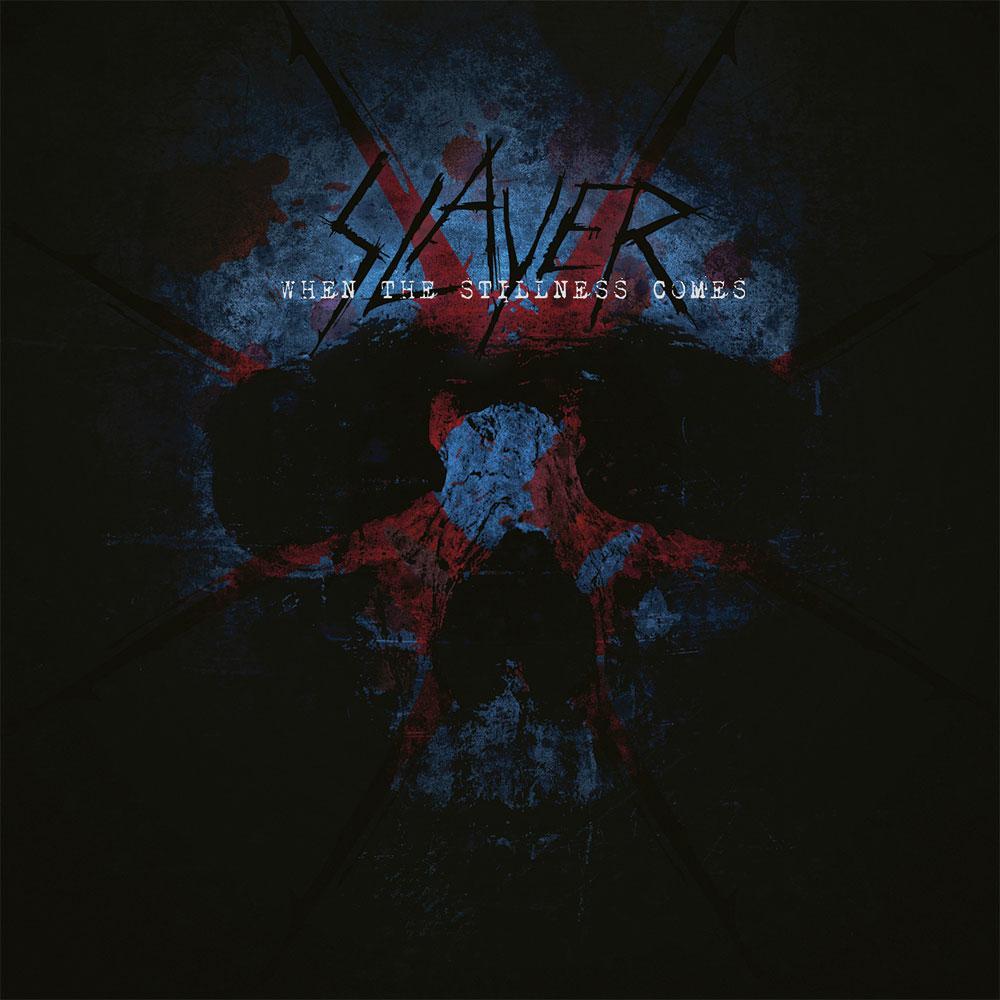 Cover: Slayer - When the stillness comes