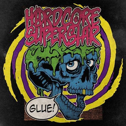 Official Flyer: Hardcore Superstar - Glue
