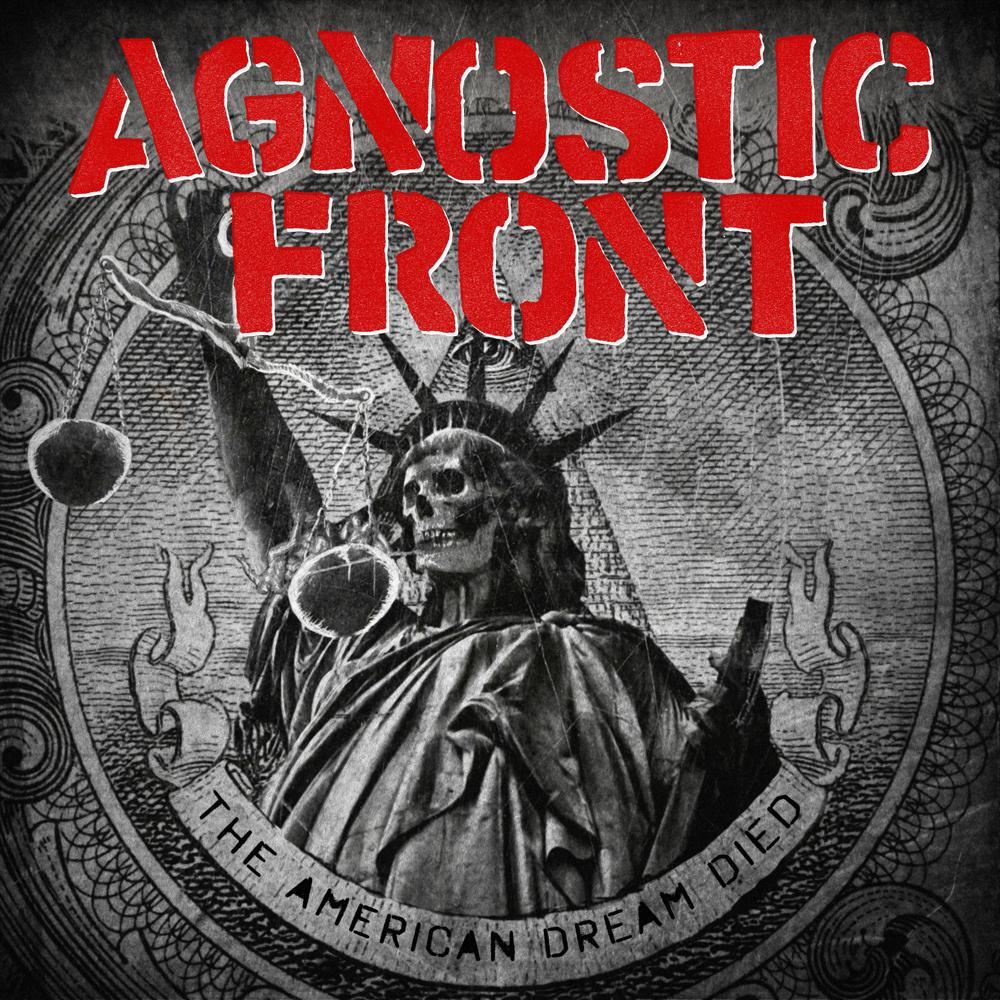 Cover: Agnostic Front - The American Dream Died