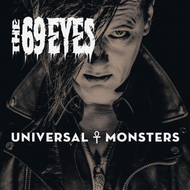 Cover: The 69 eyes - universal monsters