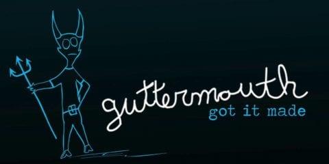Guttermouth - Got It Made