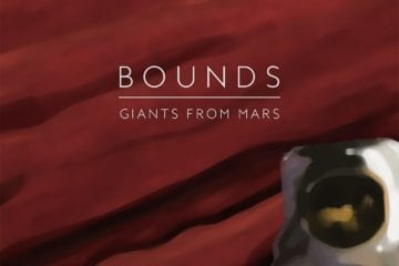 Videopremiere: Bounds - Giants from Mars