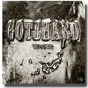 Cover: Gotthard - Silver