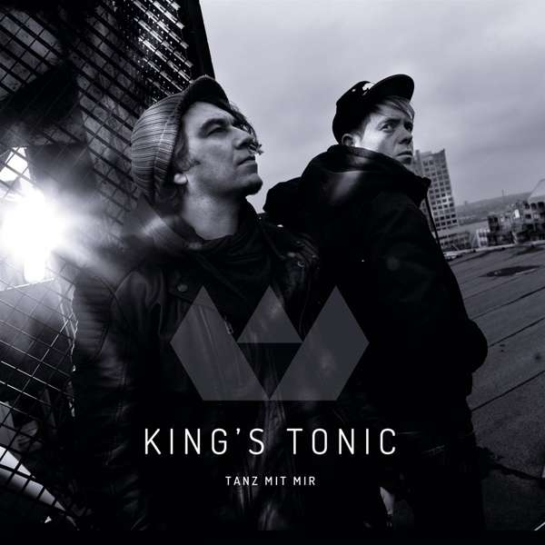 King's Tonic - Tanz mit mir