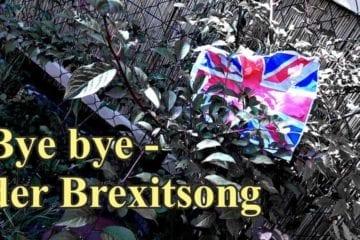 Bye bye - der Brexit-Song von Atze Bauer
