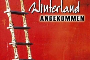 Winterland – Angekommen