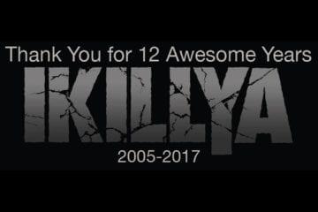 Das Ende von IKILLYA