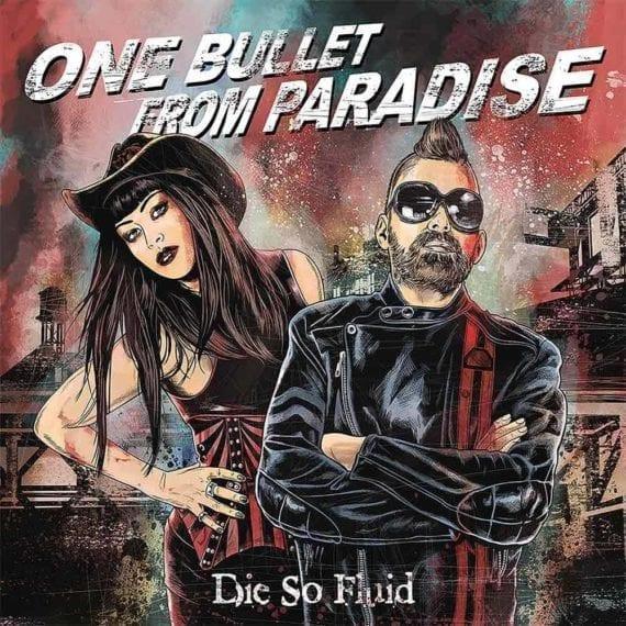 """Die So Fluid: Neues Album """"One Bullet From Paradise"""" auf PledgeMusic"""