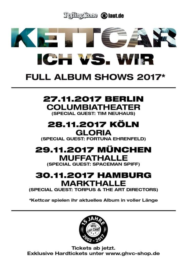"Kettcar: ""Ich vs. Wir"" - Full Album Shows 2017"