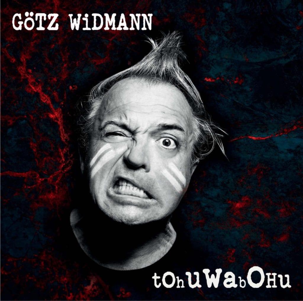 Cover: Götz Widmann - Tohuwabohu