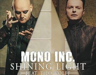 "Mono Inc.: Video zu ""Shining Light"" online"