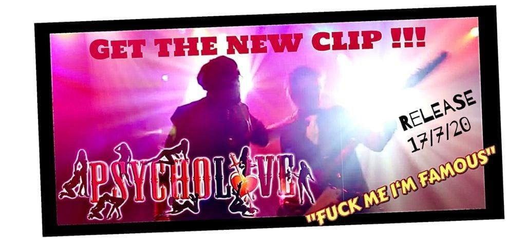 """Psycholove: """"Fuck Me I'm Famous"""" Videopremiere am 17.07.2020"""