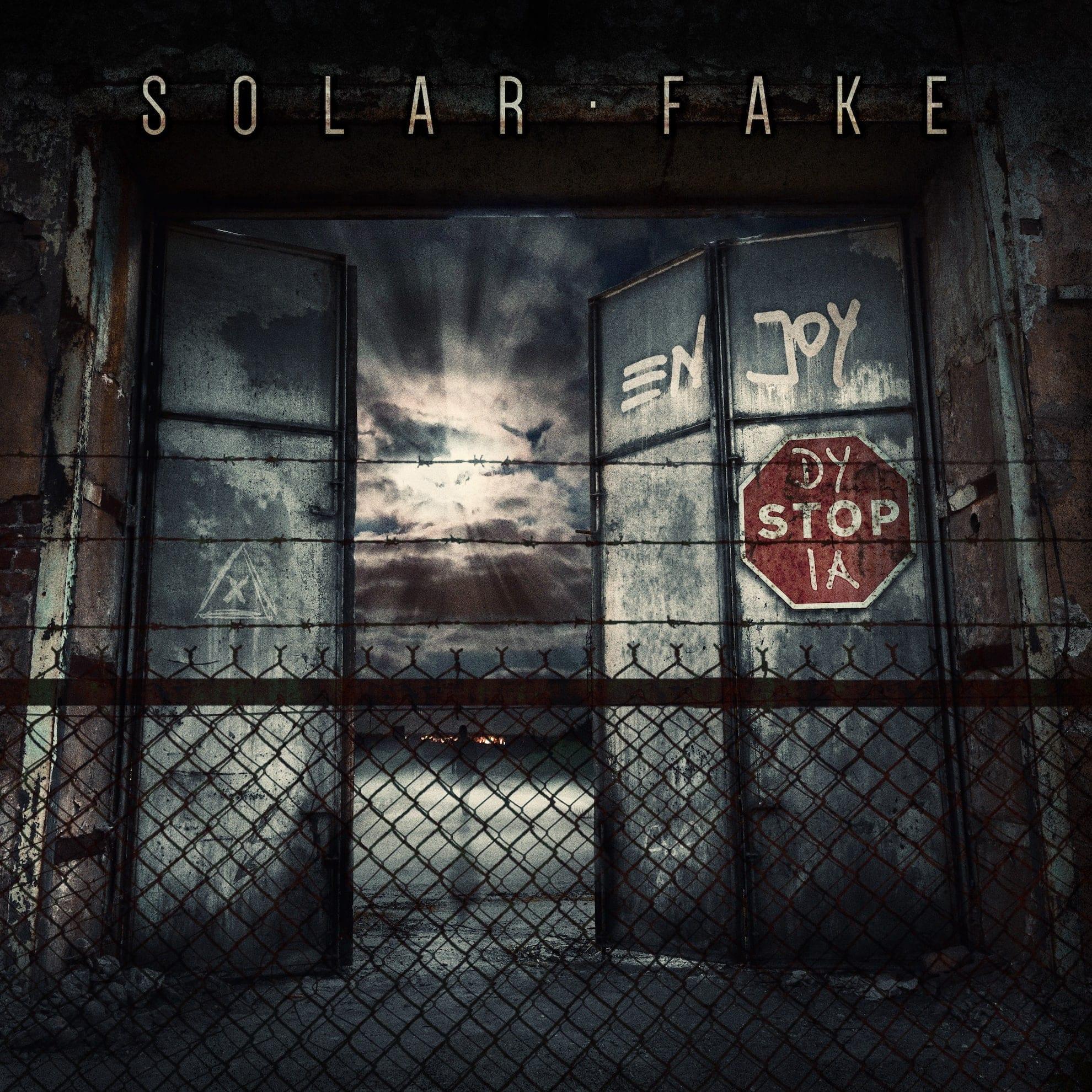 "Solar Fake: Album ""Enjoy Dystopia"" im Februar 2021 und neues Video online"